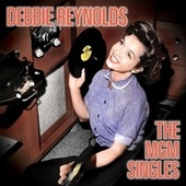 The MGM Singles by Debbie Reynolds