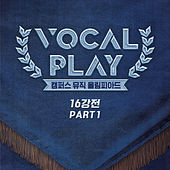 Vocal Play: Campus Music Olympiad Round of 16, Pt. 1 von Kyoungseo Lee