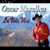 La Vida Mia de Oscar Magallon