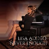 Never Enough by Lisa Addeo