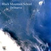 Delmarva by Black Mountain School