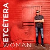 Woman by Etcétera