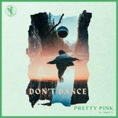 Don't Dance de Pretty Pink