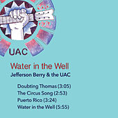 Water in the Well de Jefferson Berry and the UAC