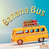 Banana Bus de The Smile Syndicate
