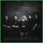 Immigrant Song de Roulette