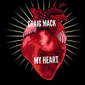 MY Heart by Craig Mack