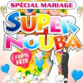 Super Nouba: Spécial mariage (100% fête) von Les Tub' Machine