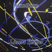 Lovers Prayer by Marc Benno