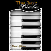 The Jazz Preacher Audiobook by David Baroni