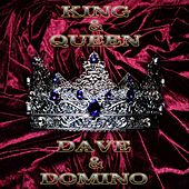 King & Queen by Dave