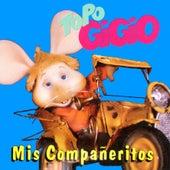 Mis Compañeritos de Topo Gigio