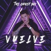 Vuelve by Ghost Boy