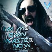 I'm My Own Master Now von Little V