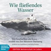 Wie fließendes Wasser (Ungekürzt) von Diverse Autoren
