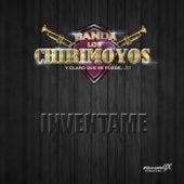 Inventame de Banda los Chirimoyos