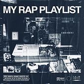 My Rap Playlist de Various Artists