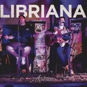 Libriana (Acústico) by C-Rod