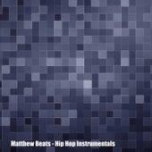 Hip Hop Instrumentals von Matthew Beats