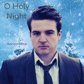 O Holy Night de Aaron Wise