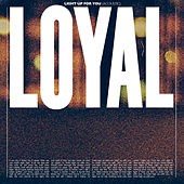 Light up for You (Acoustic) von The Loyal
