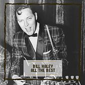 Bill Haley All The Best von Bill Haley