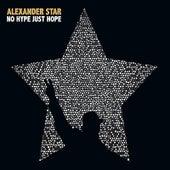 No Hype Just Hope de Alexander Star