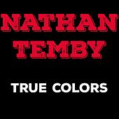 True Colors by Nathan Temby