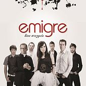 Live Stigmes de Émigré (Εμιγκρέ)