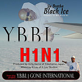 H1n1 by Ya Boy Black Ice