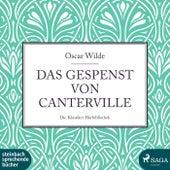 Das Gespenst von Canterville (Ungekürzt) by Oscar Wilde