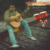 Do What to Do von Ralph Conde