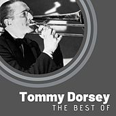 The Best of Tommy Dorsey von Tommy Dorsey