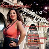 Bridge to Infinity (Tribute to Zane Musa) de Karina Corradini