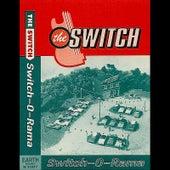 Switch-o-Rama by The Switch