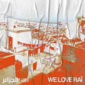 We Love Raï by Various Artists
