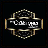 Celebration by The Overtones