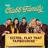 Sister, Play That Tambourine by The Crabb Family