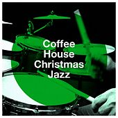 Coffee House Christmas Jazz by Christmas Songs, Relaxing Instrumental Jazz Ensemble, Jazz Christmas