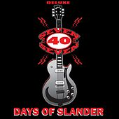 Days of Slander (Deluxe Version) by Seven 40 Seven