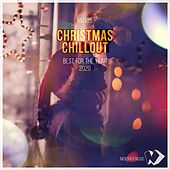 Christmas Chillout: Best for the Year 2020 by Various Artists