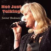 Not Just Talking by Jannet Bodewes