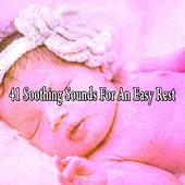 41 Soothing Sounds for an Easy Rest by Relajación