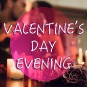 Valentine's Day Evening von Various Artists
