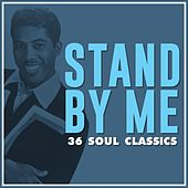 Stand by Me: 36 Soul Classics de Various Artists