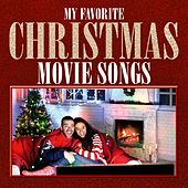 My Favorite Christmas Movie Songs van Various Artists