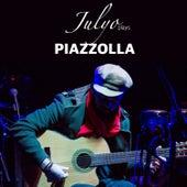 Julyo plays Piazzolla by Julyo