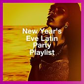New Year'S Eve Latin Party Playlist by Salsa Latin 100%, New Year's Eve Music, Latin Merengue Stars
