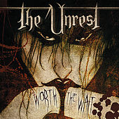 Worth the Wait de Unrest