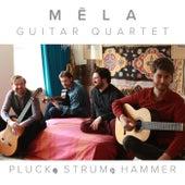 Pluck, Strum, and Hammer de Mēla Guitar Quartet